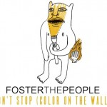 Foster The People – Don't Stop (Oliver Remix)