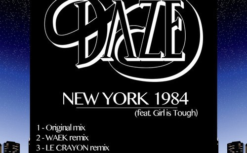 Daze – New York 1984 (feat. Girl Is Tough)