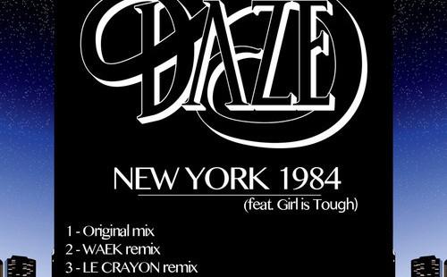 Daze – New York 1984 (feat. Girl Is Tough)