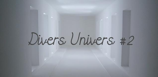 Divers Univers #2
