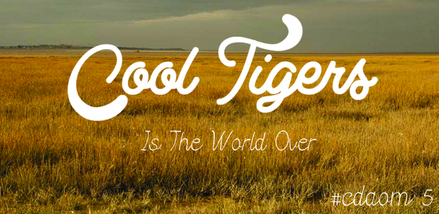 cool tigers - is the world over