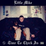 Time To Check In, la mixtape de Little Mike