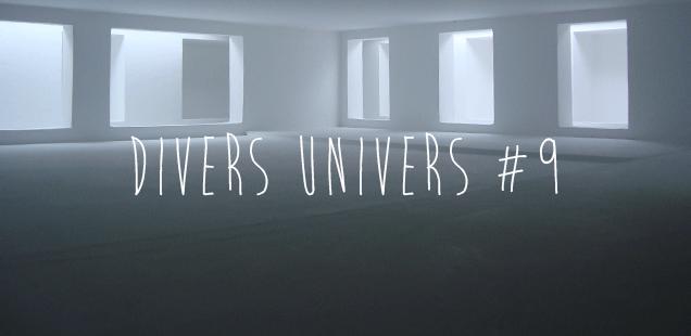 Divers Univers #9