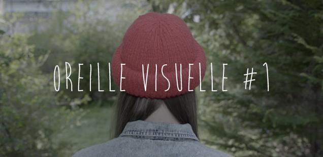 Oreille Visuelle #1