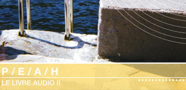 Bazarov – P/E/A/H «Le Livre Audio II»
