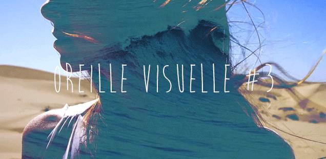 Oreille Visuelle #3