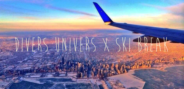 Divers Univers - Ski Break